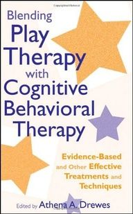 Blending Play Therapy with Cognitive Behavioral Therapy: Evidence-Based and Other Effective Treatments and Techniques. Treatments therapists can use when working with children and adolescents. | #books #counseling #children