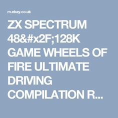 ZX SPECTRUM 48/128K GAME WHEELS OF FIRE ULTIMATE DRIVING COMPILATION RARE RETRO    eBay