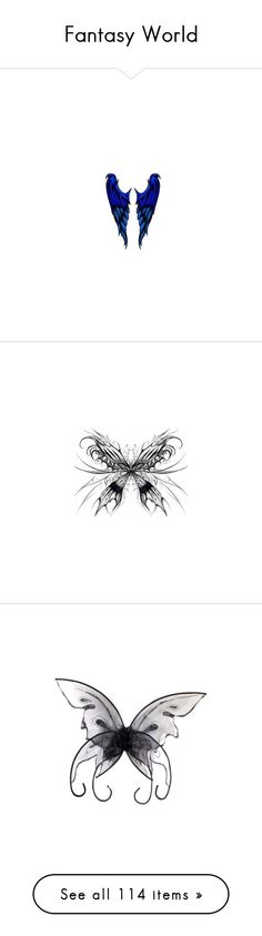 """""""Fantasy World"""" by amaliamosburn ❤ liked on Polyvore featuring wings, lullabies, accessories, body art, backgrounds, butterflies, tattoo, black and white, text and phrase"""