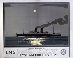 Heysham for Ulster by Norman Wilkinson.