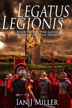 In which Scaevola risks all for love, repays Tiberius Claudius Drusus for his help, and leads Legio XX Valeria during the invasion of Britain.