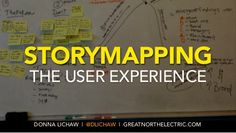 Storymapping the User Experience