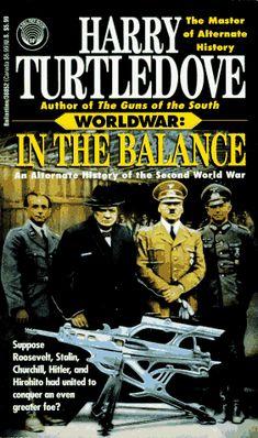 Bestseller Books Online In the Balance: An Alternate History of the Second World War (Worldwar, Volume 1) Harry Turtledove $7.99  - http://www.ebooknetworking.net/books_detail-0345388526.html