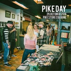 PIKE DAY COLOGNE Save the date! The next PIKE DAY will be at our flagship-store in Cologne on the We are looking forward seeing you there, having a chat and sharing a beer (or two) with you. See You Soon, E Day, Raw Denim, Cologne, Insta Pic, Indigo, October, Beer, Store