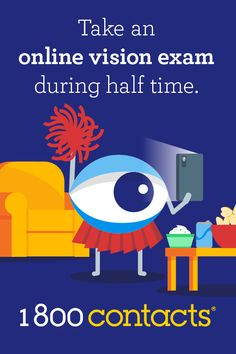 Take an online vision exam during half time.