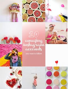 10 amazing instagram accounts - are you following any or all of these IGers? You should be!