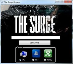 Hi friends ! We just released our new keygen The Surge Serial Key Generator, a new generator that can easy generate keys for the The Surge video game