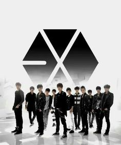 EXO. *Fangirls around* *cleans throat* They kinda cool i guess... and cute... and sexy... and stuff... Yeah...