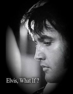 Elvis What If? - Full iCizzle Documentary
