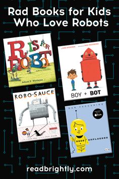 From a magic potion that turns people into robots to bots who make great friends, these books about robots give children imaginative stories to nurture their on-going fascination with robotics.