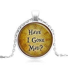 Silver Glass Pendant Have I Gone Mad Pendant by Chasingdreams97