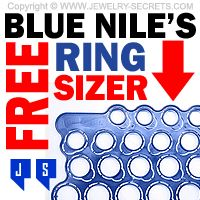 ►► BLUE NILE'S FREE RING SIZER ►► Jewelry Secrets