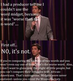 "Two jokes about the use of the word ""midget"" turning into a taboo. A tactful one by John Mulaney. And one by Dave Attell. - Imgur"