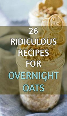 26 ridiculous recipes for overnight oats
