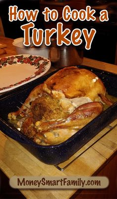 Cooking a turkey isn't an overwhelming task if you follow these steps! A Roasted Turkey for Thanksgiving is delicious, easy and inexpensive.