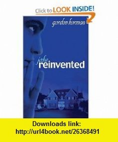 Jake, Reinvented (9780786856978) Gordon Korman , ISBN-10: 0786856971  , ISBN-13: 978-0786856978 ,  , tutorials , pdf , ebook , torrent , downloads , rapidshare , filesonic , hotfile , megaupload , fileserve