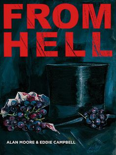 From Hell. Excellent graphic novel.