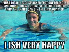 Water polo how I pretty much feel