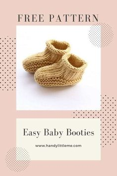 Baby Booties Easy Baby Booties Knitting Pattern - Free Knitting Patterns - Handy Little MeEasy Baby Booties Knitting Pattern - Free Knitting Patterns - Handy Little Me Beginner Knitting Patterns, Knitting Basics, Easy Knitting, Baby Booties Knitting Pattern, Crochet Baby Booties, Knitted Booties, Knitted Baby Booties, American Crafts, Baby Patterns