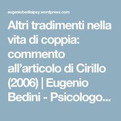 Altri tradimenti nella vita di coppia: commento all'articolo di Cirillo (2006) | Eugenio Bedini - Psicologo Psicoterapeuta
