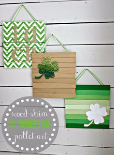 DIY St Patricks Day Ideas - DIY Wood Shim Pallet Art - Food and Best Recipes, Decorations and Home Decor, Party Ideas - Cupcakes, Drinks, Festive St Patrick Day Parties With these Easy, Quick and Cool Crafts and DIY Projects http://diyjoy.com/st-patricks-day-ideas
