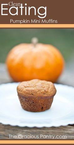 Clean Eating Pumpkin Mini Muffins