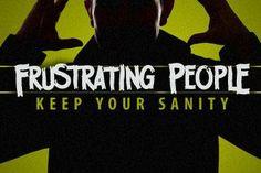 5 Ways to Handle Frustrating People