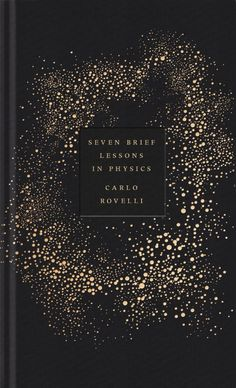 Seven Brief Lessons on Physics by Carlo Rovelli; design by Coralie Bickford-Smith (Allen Lane / September 2015) #Effect