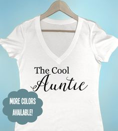 The Cool Aunt T-shirt Women's T-shirt by BeEverThine on Etsy