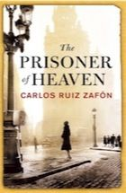 The Prisoner of Heaven by Carlos Ruiz Zafón – review | Books | The Guardian