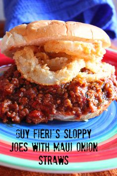 Sloppy Joes with onion straws.  I need this in my mouth.
