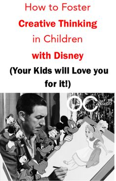 How to Foster Creative Thinking with #Disney -