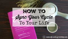 How to sync your cycle to your life