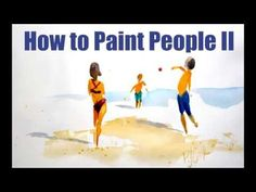 How to Paint People II is a followup video tutorial from one of my most popular posts. For most people (including myself) painting people is intimidating.
