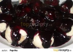 Tvarohovo-rohlíkové knedlíčky s borůvkovou omáčkou recept - TopRecepty.cz Dumplings, Ricotta, Pizza, Pudding, Bread, Desserts, Food, Tailgate Desserts, Deserts