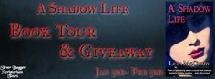 Blog Tour for A Shadow Life by Leta McCurry with Excerpt and Giveaway