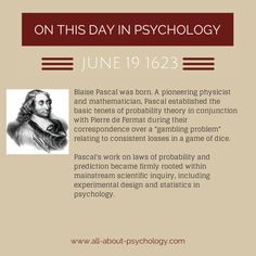 Blaise Pascal. Introduced statistics into psychology