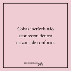 Geração de mulheres de negócios. Life Coach. Empreendedoras de sucesso. | Frases motivacionais, empreendedorismo, lei da atração, empreender, girboss | Instagram & Facebook: @thebackstagegirls Motivational Phrases, Inspirational Quotes, Frases Coaching, Better Days Are Coming, Little Bit, Some Quotes, Study Motivation, Life Inspiration, Quotations