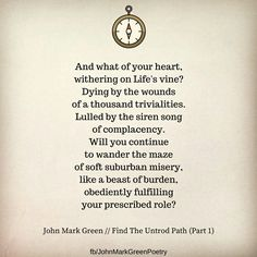 Find The Untrod Path  (part 1) poem by John Mark Green - carpe diem #life #purpose #passion - seize the day - authentic living #johnmarkgreen #johnmarkgreenpoetry