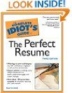 The Complete Idiot's Guide to Perfect Resume, 3E