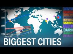 Business Insider: How the world's biggest cities have grown