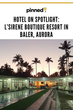 Unleash your inner mermaid and enjoy the peaceful paradise at L'Sirene Boutique Resort conveniently located in one of the country's best surf spots, Baler! Best Surfing Spots, Baler, Manila, Spotlight, Aurora, Philippines, Paradise, Mermaid, Stress