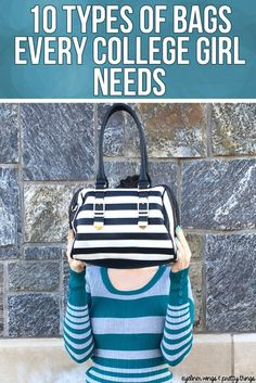 10 Types of Bags Every College Girl Needs