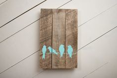 Birds Wood Sign Pallet Sign Reclaimed Wood by NineTwelveDesigns
