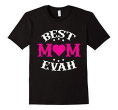 Men's Best Mom Evah T-Shirt Mother's Day Boston Funny Tee... https://www.amazon.com/dp/B01M65JEN6/ref=cm_sw_r_pi_dp_x_99GbybDP3TVH2