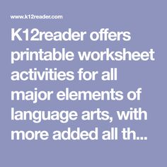 offers printable worksheet activities for all major elements of language arts, with more added all the time. You'll find something from kindergar Reading Worksheets, Printable Worksheets, Printable Art, Printables, Teaching Tools, Language Arts, Homeschool, Ads, Activities