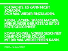 Spruch In Knalligen Farben Als Text Für Einladungskarte. Text Für EinladungskartenEinladungskarten  GeburtstagEinladungstexte ...