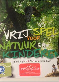Nog een mooi boek in de Idee Kids bibliotheek over kinderen en de natuur.