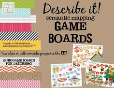 Describe it! Semantic Mapping Game Boards {use alone or with programs like EET}
