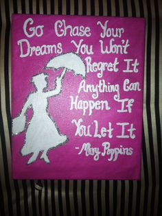 Mary poppins quote canvas dreams glitter